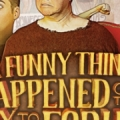 Photo of: A Funny Thing Happened on the Way to the Forum