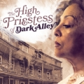 Photo of: The High Priestess of Dark Alley