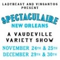 Photo of: Spectaculaire New Orleans: A Vaudeville Variety Show