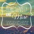 Photo of: More Lovely and More Temperate